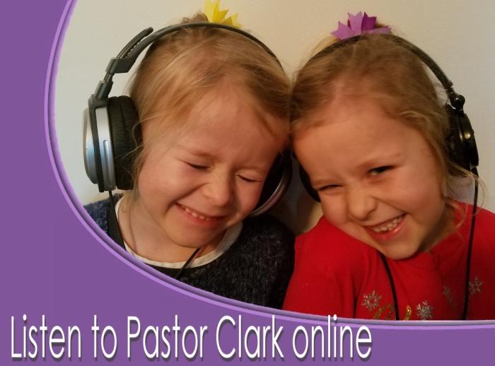 Listen to Pastor Clark
